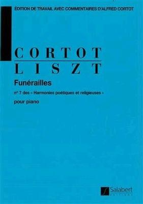 Funérailles  n 7 des »Harmonies poétiques et religieuses» – Ed. A. Cortot – pour piano / Franz Liszt Alfred Cortot / Salabert