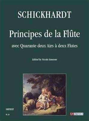 Principes de la Flute / Johann Christian Schickhardt / UT Orpheus