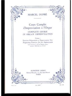 Complete Course in Organ Improvisation Volume 1 / Marcel Dupré / Leduc
