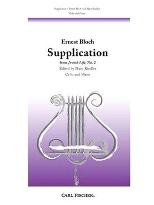 Supplication (Jewish Life 2) / Ernest Bloch Hans Kindler / Carl Fischer