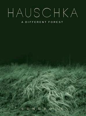 Hauschka: A Different ForestSongbook / Hauschka / Bosworth