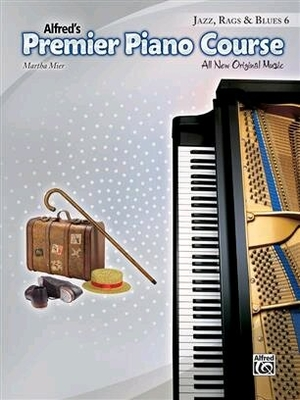 Premier Piano Course, Jazz, Rags & Blues 6 / Martha Mier / Alfred Publishing