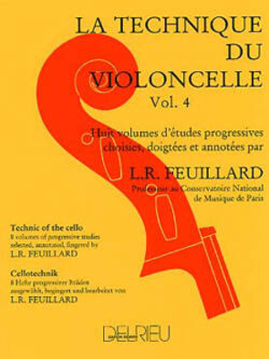 La Technique du violoncelle Vol. 4 / Louis R. Feuillard / Edition Delrieu