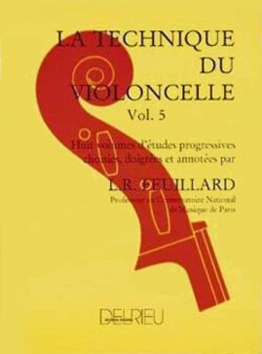La Technique du violoncelle Vol. 5 / Louis R. Feuillard / Edition Delrieu