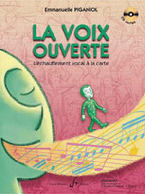 La Voix Ouverte  Emmanuelle Piganiol  Vocal Buch + CD GB7318 /  / Billaudot