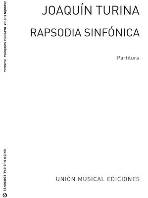 Rapsodia Sinfonica / Joaqun Turina / Union Musical Ediciones S.L.