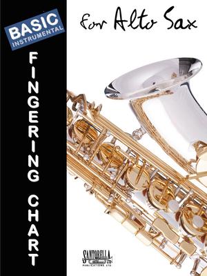 Basic Fingering Chart for Alto Sax    Alto Saxophone Blatt  TS337 /  / Santorella