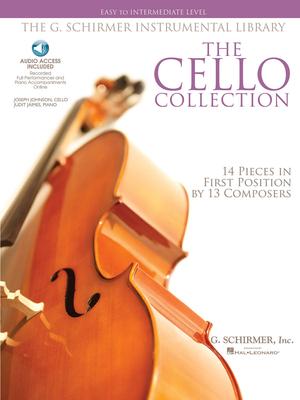 G. Schirmer Instrumental Library / The Cello Collection Easy to Intermediate Level /  / G. Schirmer
