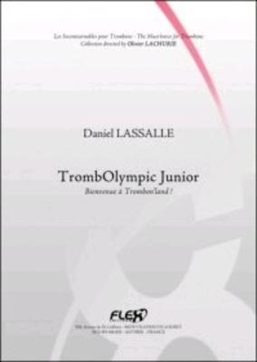 TrombOlympic Junior  Daniel Lassalle  Posaune Buch  FX072796 / Daniel Lassalle / Flex
