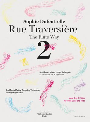 Rue Traversière 2The Flute Way 2 / Sophie Dufeutrelle / Leduc