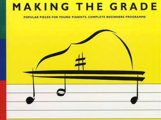 Making the Grade / Making The Grade: Complete Beginners' Programme /  / Omnibus Press