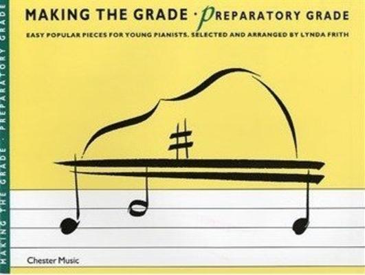 Making the Grade / Making The Grade: Preparatory Grade /  / Chester Music
