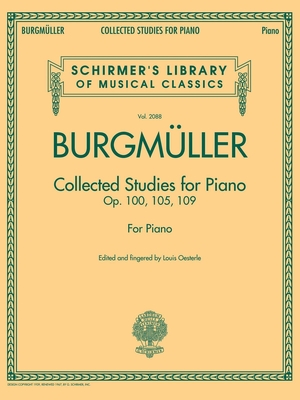 Schirmer's Library Of Musical Classics / Collected Studies For Piano / Friedrich Burgmüller / Louis Oesterle / G. Schirmer