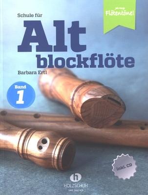 Jede Menge Flötentöne – Schule Für Altblockflöte 1 / Barbara Ertl / Holzschuh