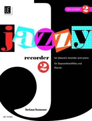 Jazzy Recorder 2 Bfl/P.  Brian Bonsor / Brian Bonsor / Universal Edition