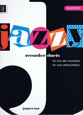 Jazzy Recorder Duets  James Rae / James Rae / Universal Edition