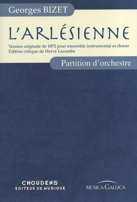 L'Arlésienne – Partition d'Orchestre  Georges Bizet / Georges Bizet / Choudens