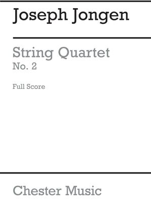 String Quartet No.2  Joseph Jongen / Joseph Jongen / Chester Music