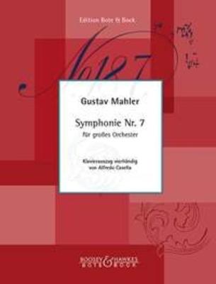 Symphony No.7  Gustav Mahler / Gustav Mahler / Alfredo Casella / Bote & Bock