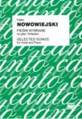 Selected Songs  Feliks Nowowiejski / Feliks Nowowiejski / PWM