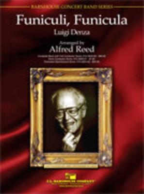 Funiculi, Funicula  Luigi Denza Alfred Reed / Luigi Denza / Hal Leonard