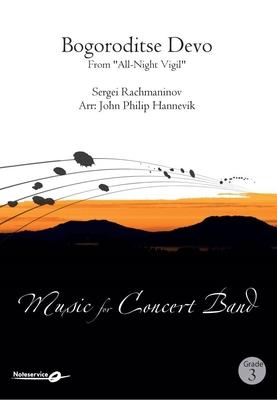 Bogoroditse Devo From All-Night VigilSergei Rachmaninov John Philip Hannevik / Sergei Rachmaninov / Hal Leonard