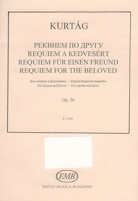 Requiem für einen Freund Op. 26 György Kurtg / György Kurtg / EMB Editions Musica Budapest