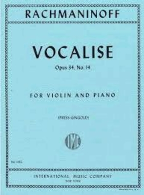 Vocalise O34/14 Sergei Rachmaninov en mi mineur / Sergei Rachmaninov / International Music Co.