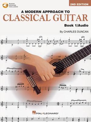 A Modern Approach To Classical Gtr Book 1 / Charles Duncan / Hal Leonard