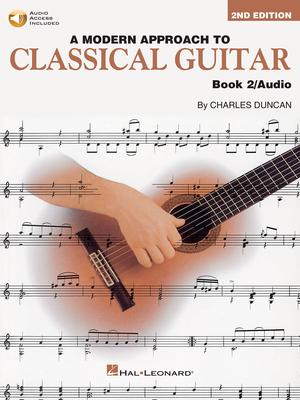 A Modern Approach To Classical Gtr Book 2 / Charles Duncan / Hal Leonard