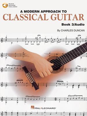 A Modern Approach To Classical Gtr Book 3 / Charles Duncan / Hal Leonard