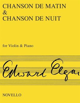 Chanson De Matin And Chanson De Nuit  Edward Elgar / Edward Elgar / Novello