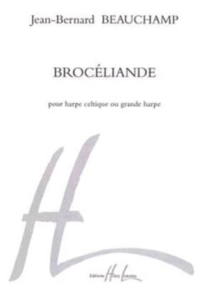 Brocéliande / Jean-Bernard Beauchamp / Henry Lemoine