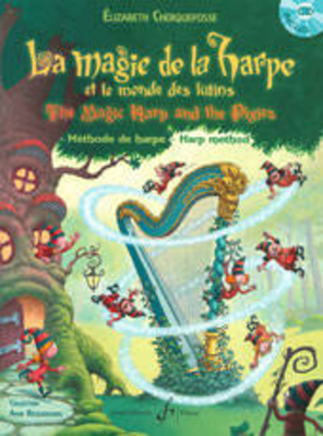 La Magie de la HarpeThe magic Harp and the Pixies / Elizabeth Cherquefosse / Billaudot