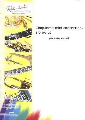 Cinquième Mini-Concertino  Julien Porret  Trompete und Klavier Buch  PORR01269 / Julien Porret / Robert Martin
