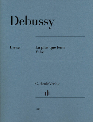 La plus que lente Valse Claude Debussy / Claude Debussy / Ernst-Günter Heinemann / Henle