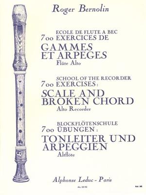 700 Exercices: Gammes et ArpegesAlto (Treble) Recorder / Roger Bernolin / Leduc