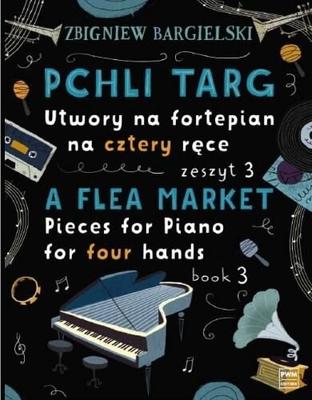 A Flea Market Book 3 Zbigniew Bargielski / Zbigniew Bargielski / PWM