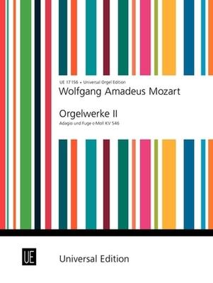 Orgelwerke 2  Adagio & Fuga KVkv546 Wolfgang Amadeus Mozart / Wolfgang Amadeus Mozart / Universal Edition