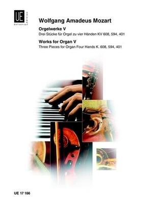 Orgelwerke 5 Kv608 594 401 4H.  Wolfgang Amadeus Mozart  Orgel Buch  UE 17166 / Wolfgang Amadeus Mozart / Universal Edition