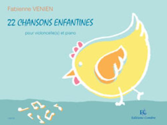 22 'Chansons enfantines  Fabienne Venien  Violoncelli and Piano Buch Klassik C06728 /  / Combre