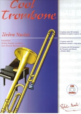 Cool trombone / Jérôme Naulais / Robert Martin