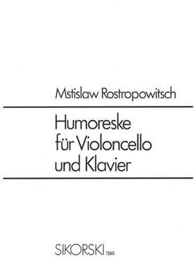 Humoresque Op.5  Mstislav Rostropovich / Mstislav Rostropovich / Sikorski Edition