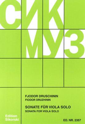 Sonate für Viola solo Fyodor Druzhinin / Fyodor Druzhinin / Fjodor Druschinin / Sikorski Edition