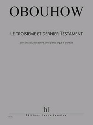 Le troisième et dernier Testament / Nicolas Obouhov / Henry Lemoine
