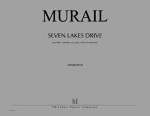 Seven Lakes Drive / Tristan Murail / Henry Lemoine