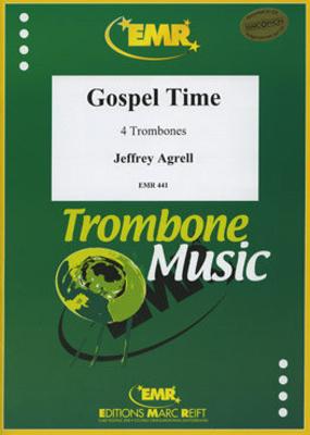 Gospel Time / Jeffrey Agrell / Editions Marc Reift