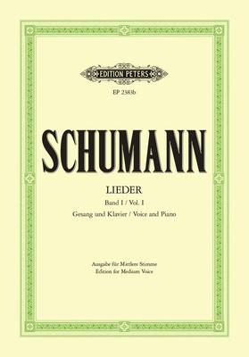 Edition Peters Green Series / Lieder I – For Medium Voice  Robert Schumann  Vocal and Piano / Robert Schumann / Peters