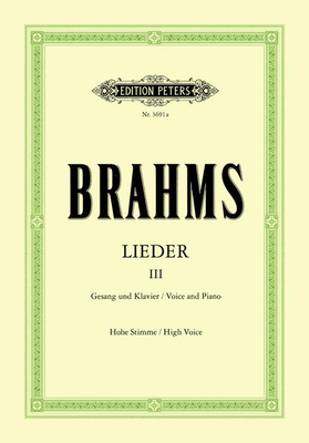 Complete Songs Vol.3: 65 Songs  Johannes Brahms  High Voice and Piano Buch  EP3691A / Johannes Brahms / Peters