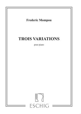 3 Variations Piano   Frederic Mompou / Frederic Mompou / Eschig